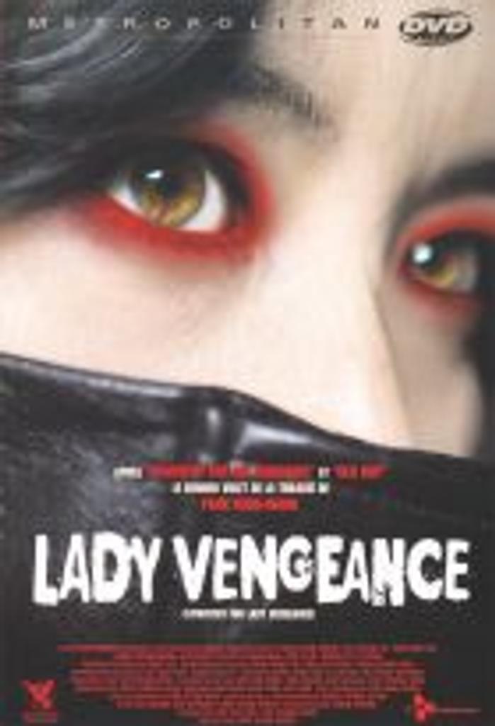 Lady vengeance / réalisé par Park Chan-wook |