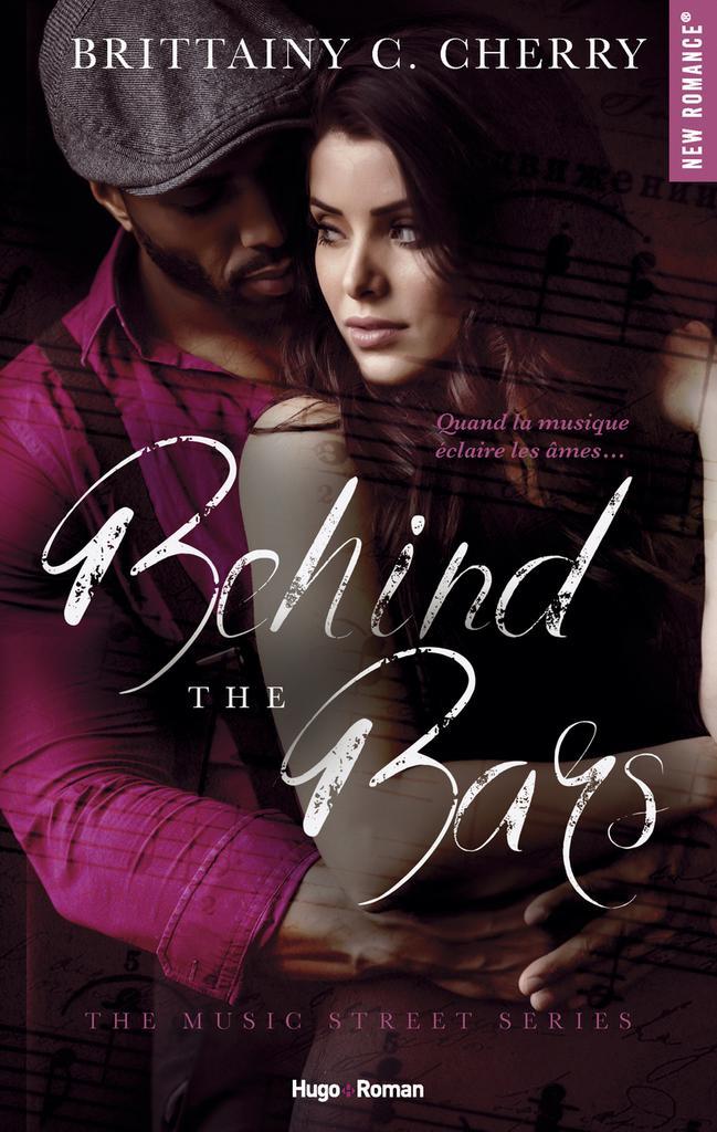Behind the bars / écrit par Brittainy C. Cherry   Cherry, Brittainy C.. Auteur