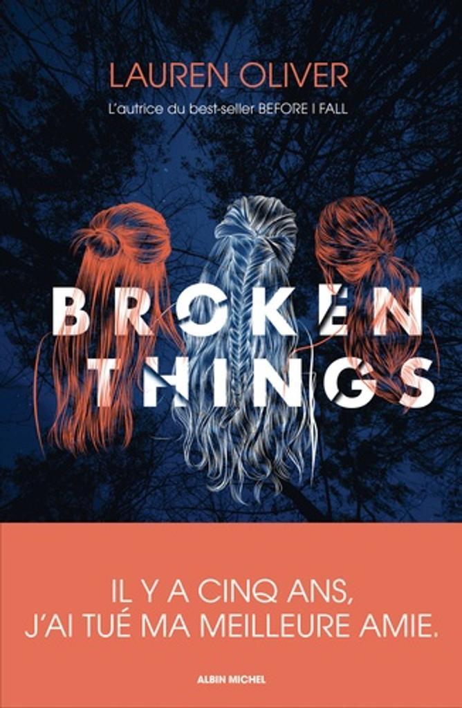 Broken things / Lauren Oliver |