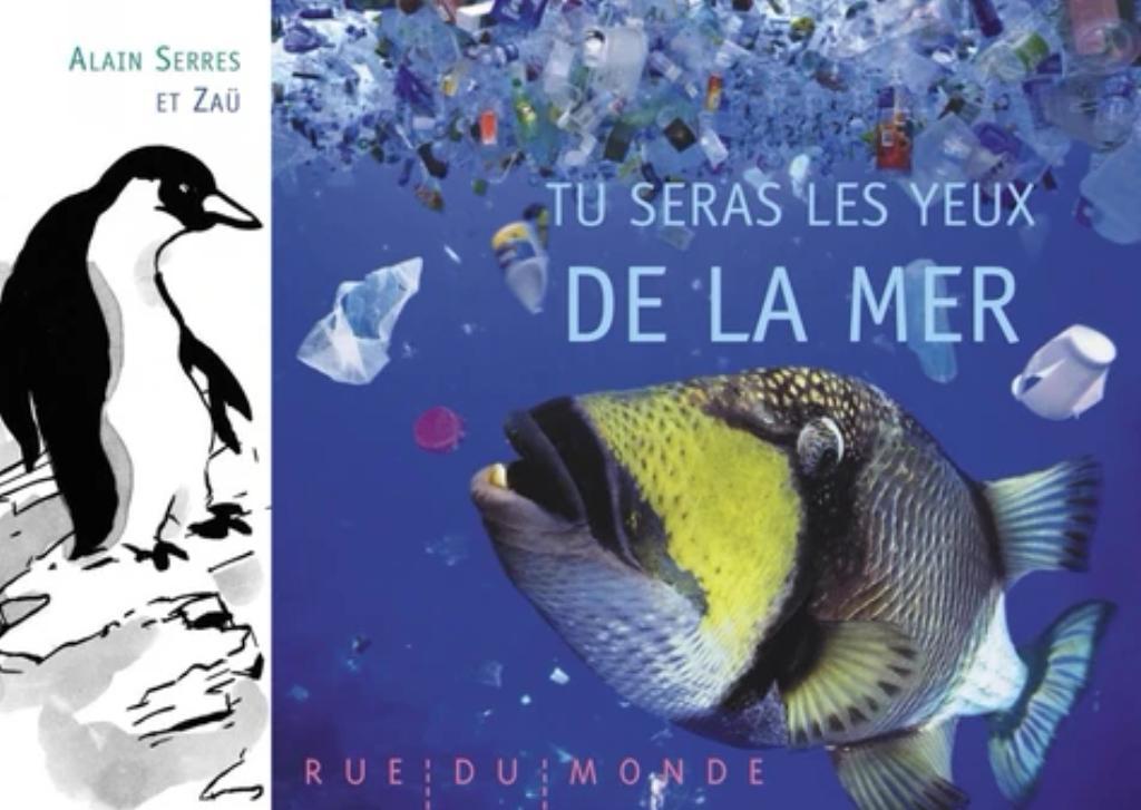 Tu seras les yeux de la mer / Iconographie et textes d'Alain Serres   Serres, Alain (1956-....). Auteur
