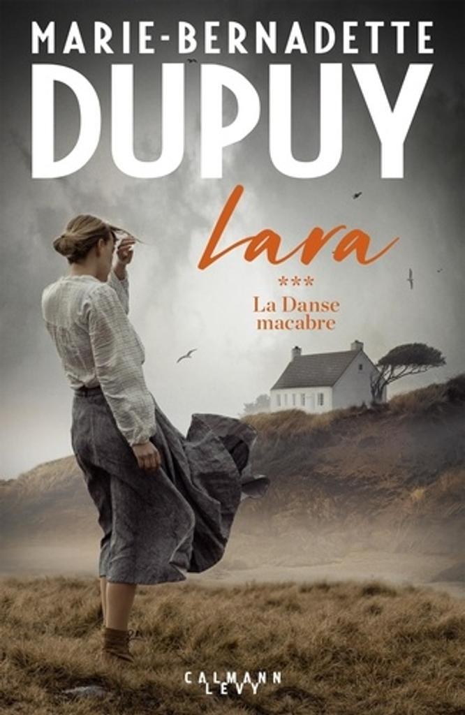 Lara. 3, La danse macabre / Marie-Bernadette Dupuy |