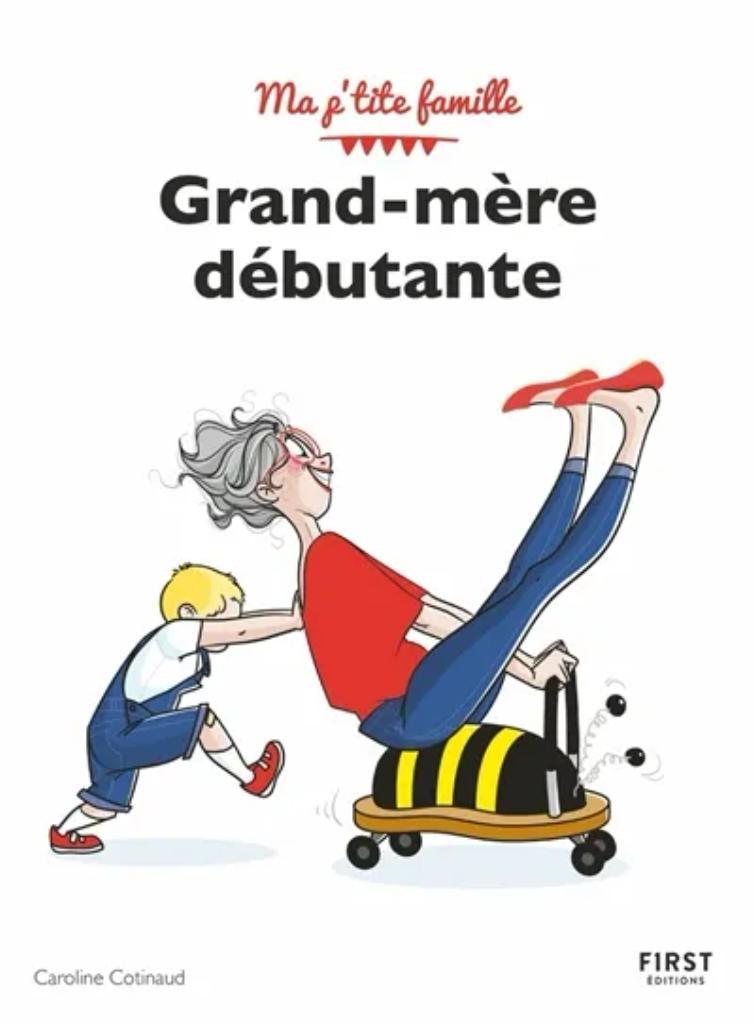 Grand-mère débutante / Caroline Cotinaud |