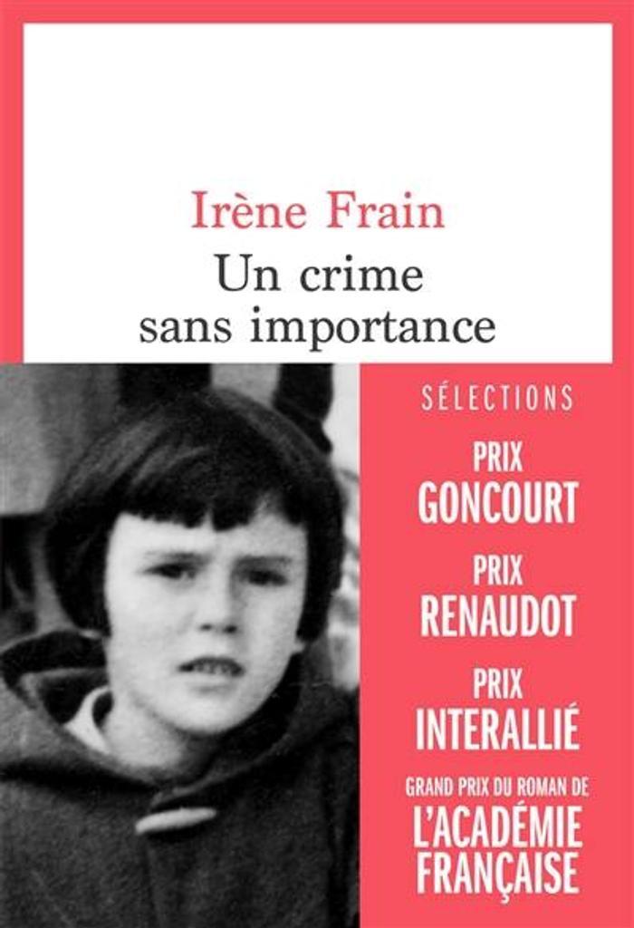 Un crime sans importance / Irène Frain | Frain, Irène (1950-....). Auteur