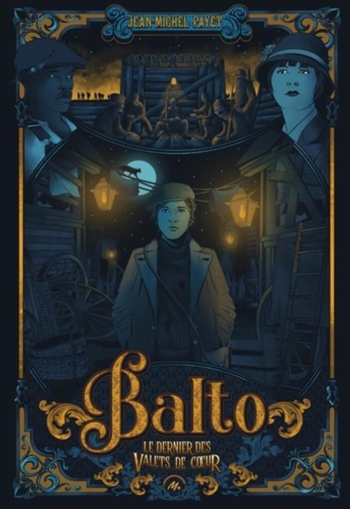 Balto : Le dernier des valets de coeur / Jean-Michel Payet |