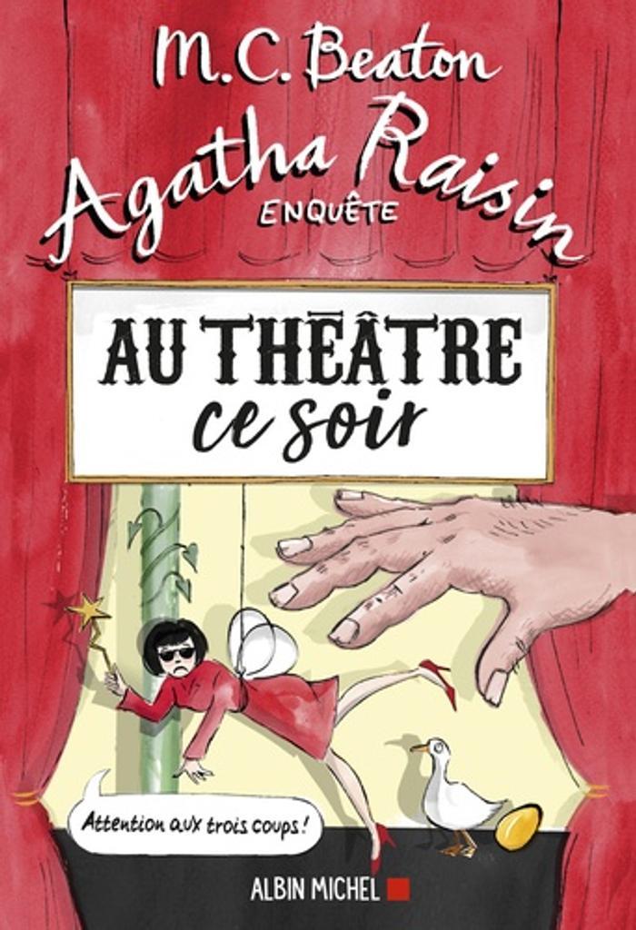 Agatha Raisin enquête. 25, Au théâtre ce soir / M.C. Beaton |