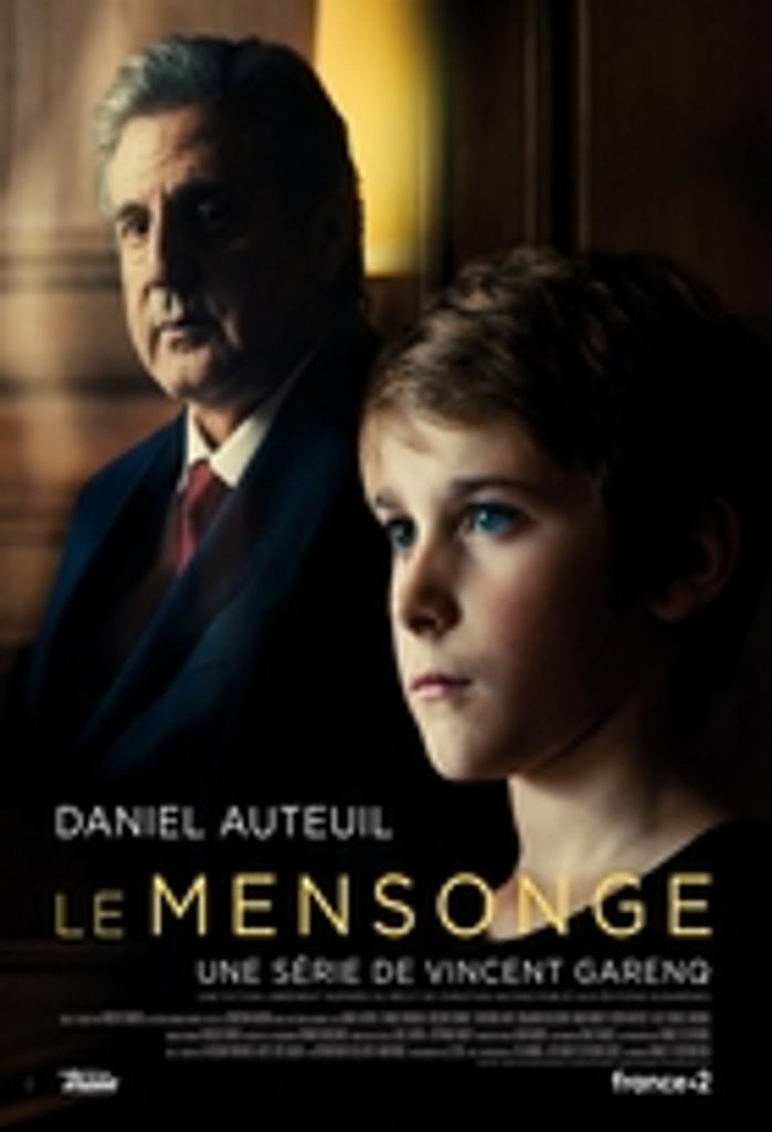 Le Mensonge / réalisé et scénarisé par Vincent Garenq |