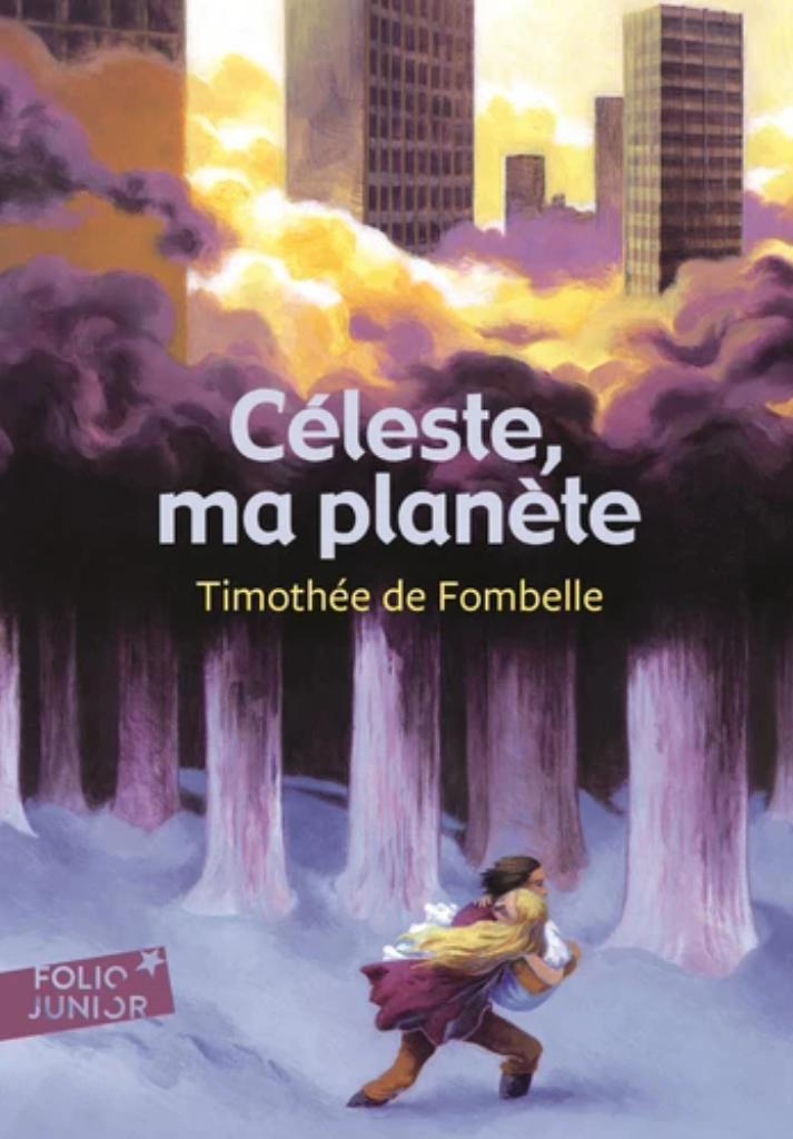 Céleste, ma planète   Fombelle, Timothée de (1973-....). Auteur